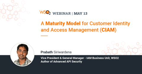 A Maturity Model for Customer Identity and Access Management (CIAM)