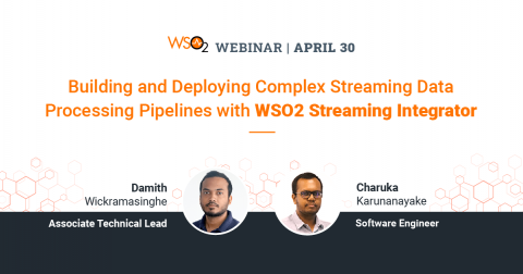 Building and Deploying Complex Streaming Data Processing Pipelines with WSO2 Streaming Integrator
