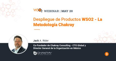 Despliegue de Productos WSO2 - La Metodología Chakray