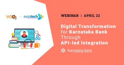 Digital Transformation for Karnataka Bank Through API-led Integration
