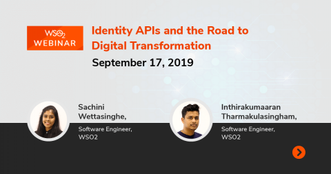 Identity APIs and the Road to Digital Transformation