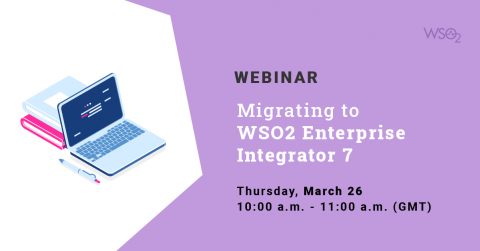 Migrating to WSO2 Enterprise Integrator 7