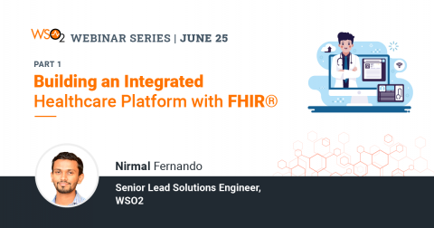 Building an Integrated Healthcare Platform with FHIR®