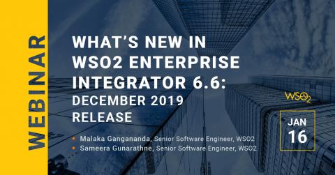 What's new in WSO2 Enterprise Integrator 6.6: December 2019 Release