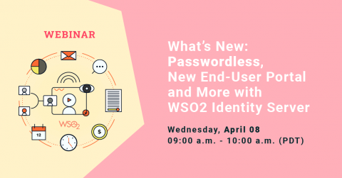 What's New: Passwordless, New End-User Portal and More with WSO2 Identity Server